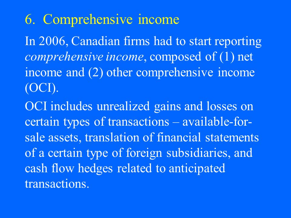 6. Comprehensive income