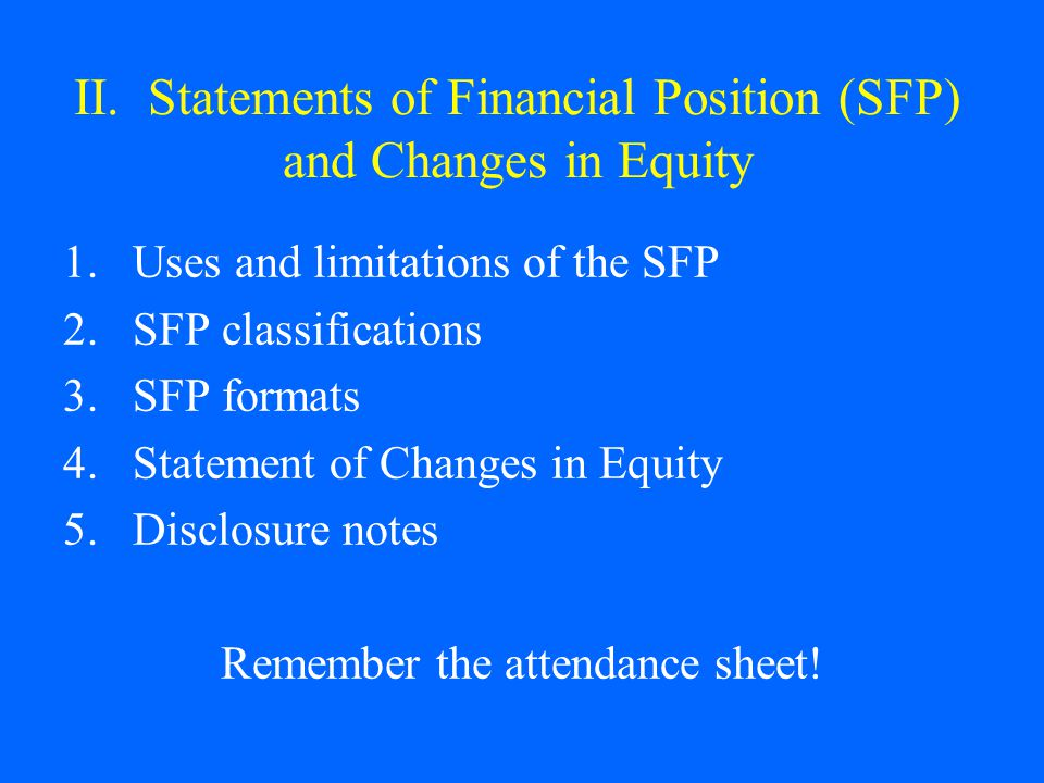II. Statements of Financial Position (SFP) and Changes in Equity