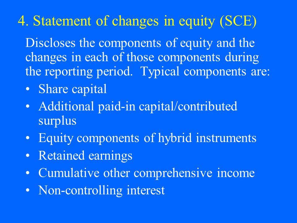 4. Statement of changes in equity (SCE)