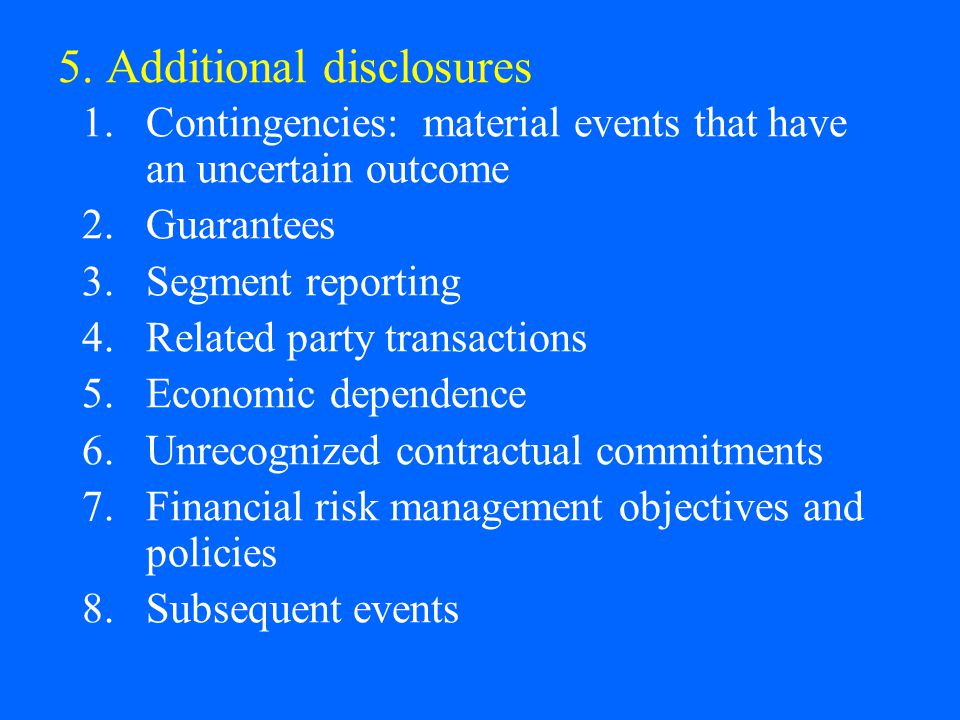 5. Additional disclosures