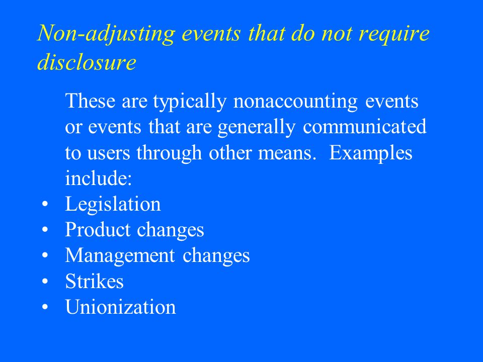 Non-adjusting events that do not require disclosure