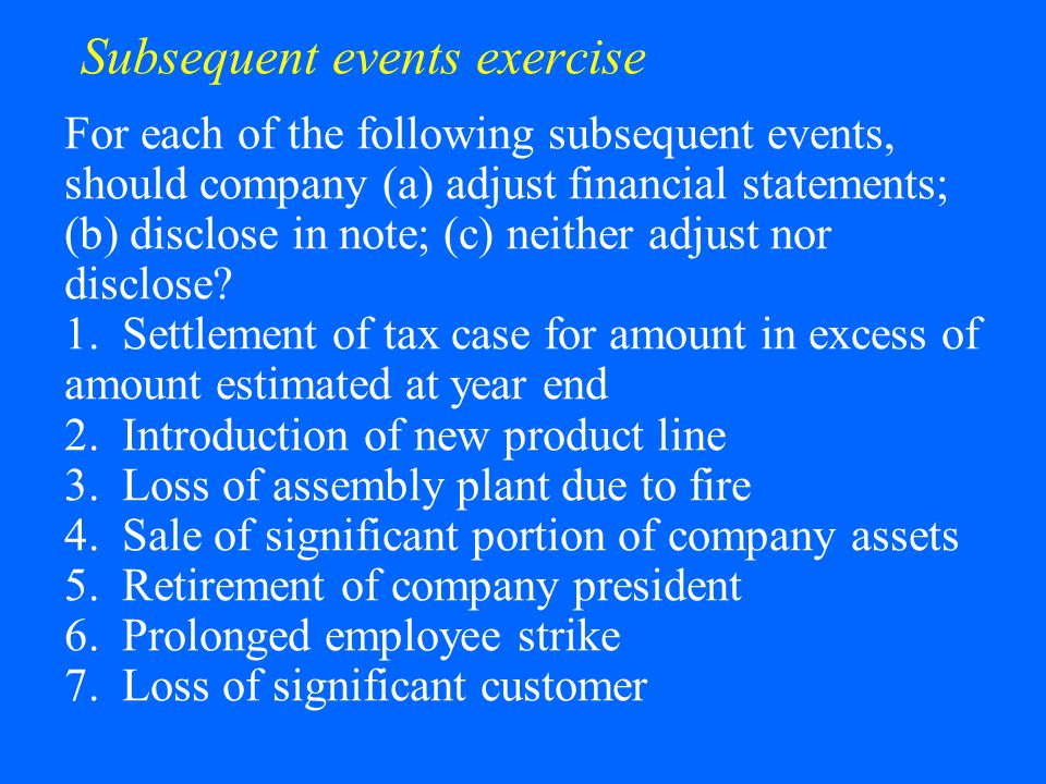 Subsequent events exercise