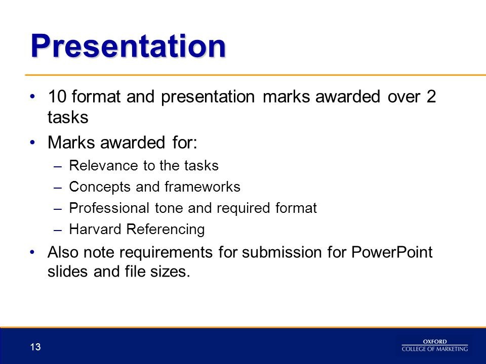 Presentation 10 format and presentation marks awarded over 2 tasks