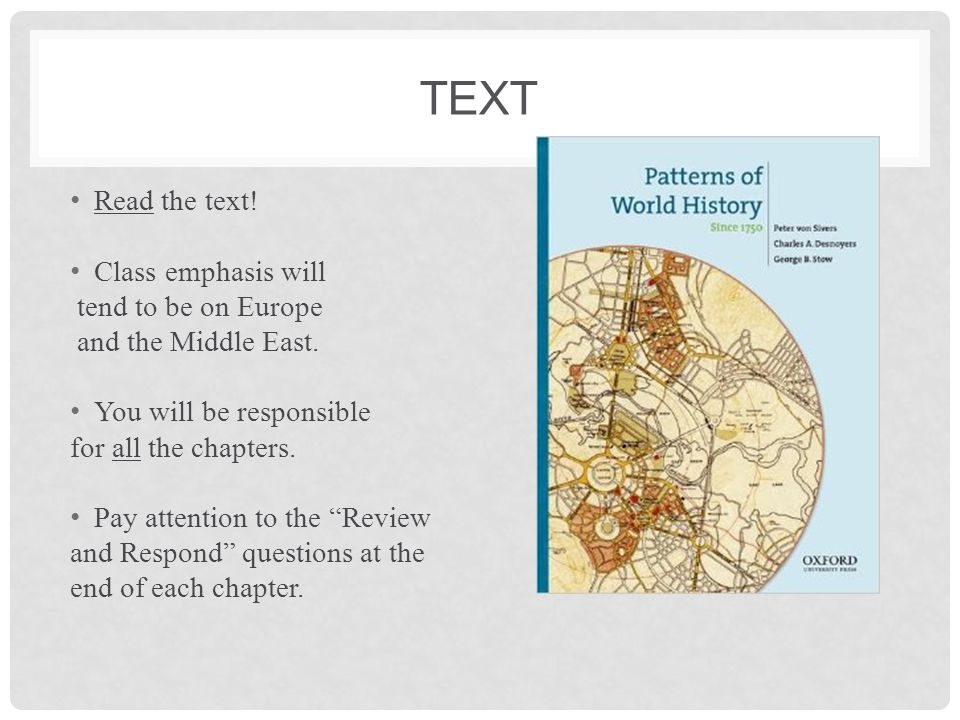 Text Read the text! Class emphasis will tend to be on Europe
