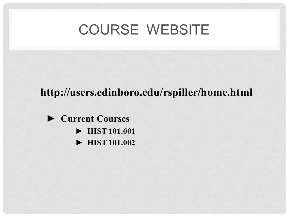 Course website http://users.edinboro.edu/rspiller/home.html