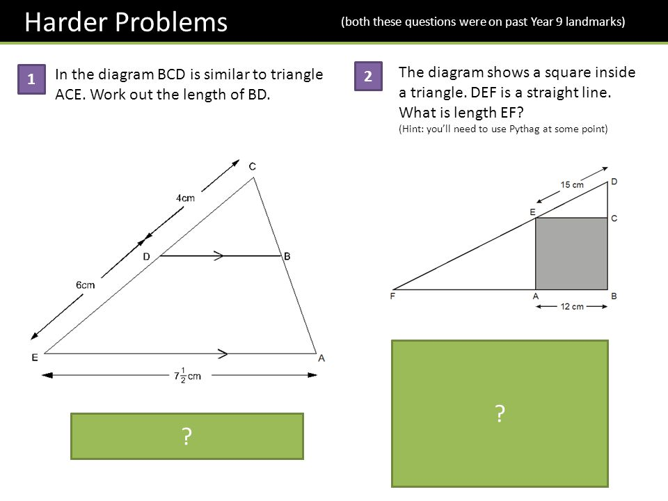 Harder Problems (both these questions were on past Year 9 landmarks) The diagram shows a square inside a triangle. DEF is a straight line.