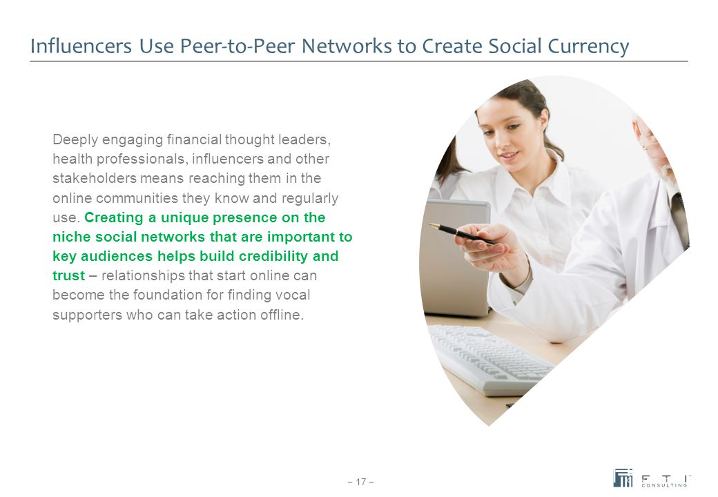 Influencers Use Peer-to-Peer Networks to Create Social Currency