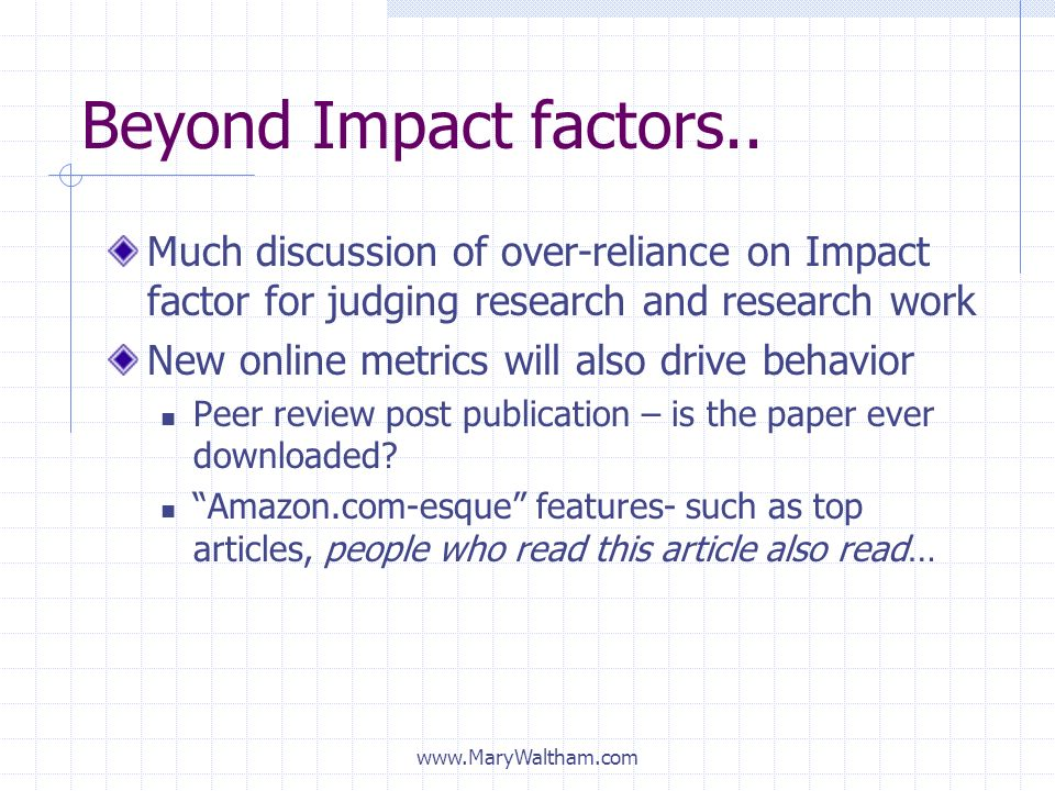 Beyond Impact factors.. Much discussion of over-reliance on Impact factor for judging research and research work.