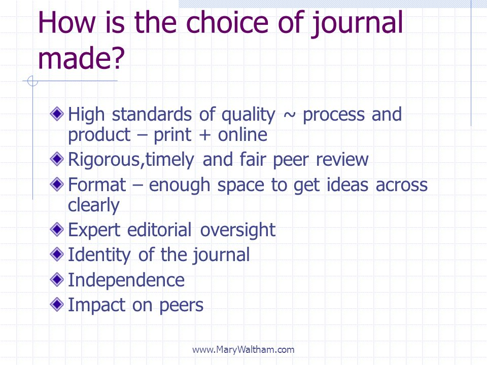 How is the choice of journal made