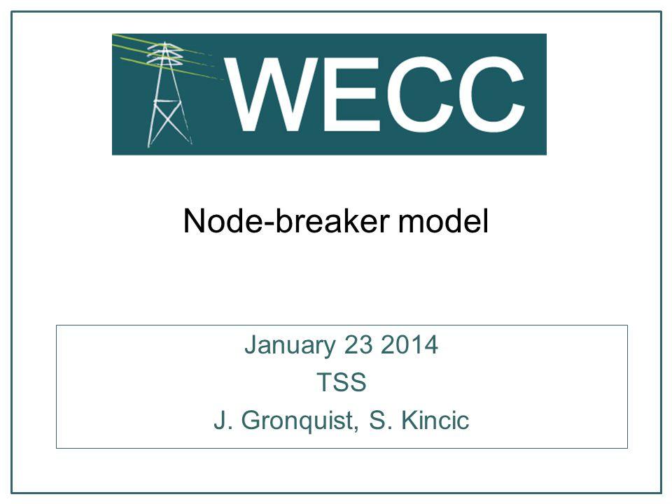 January 23 2014 TSS J. Gronquist, S. Kincic