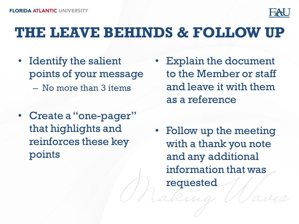 THE LEAVE BEHINDS & FOLLOW UP