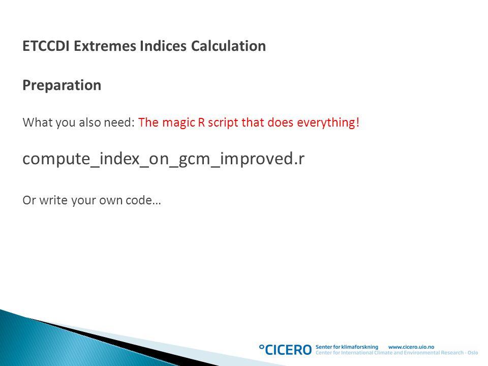 compute_index_on_gcm_improved.r