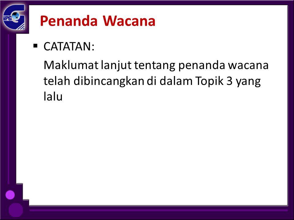 Penanda Wacana CATATAN: