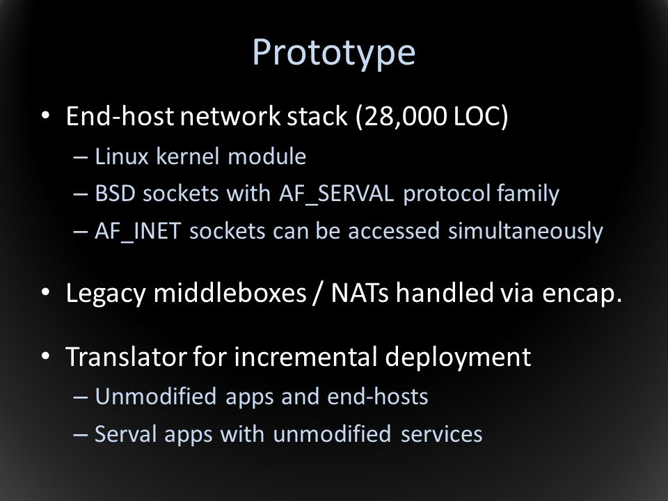 Prototype End-host network stack (28,000 LOC)