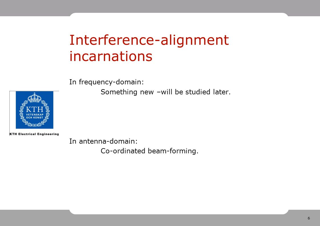 Interference-alignment incarnations