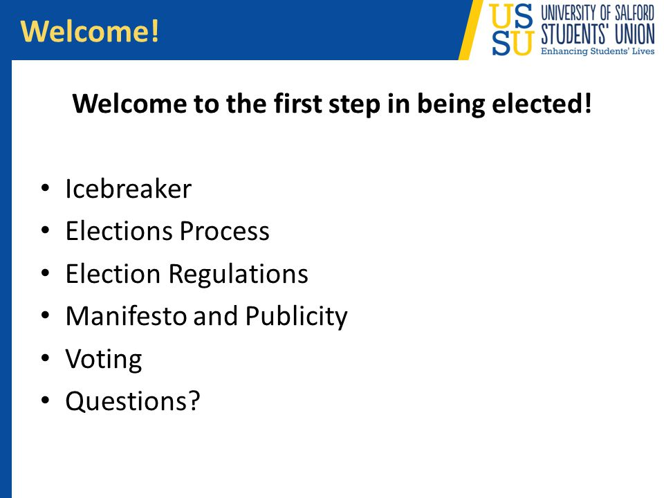 Welcome to the first step in being elected!