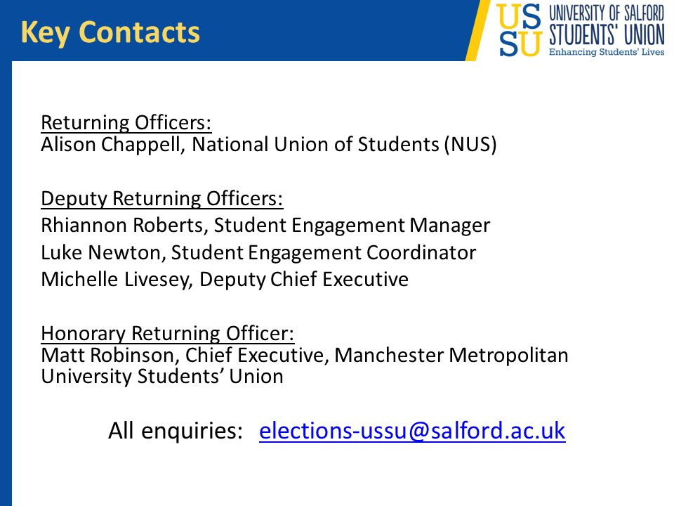 All enquiries: elections-ussu@salford.ac.uk