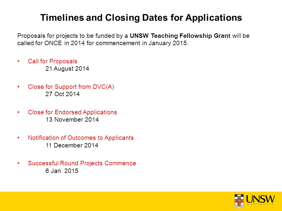 Timelines and Closing Dates for Applications