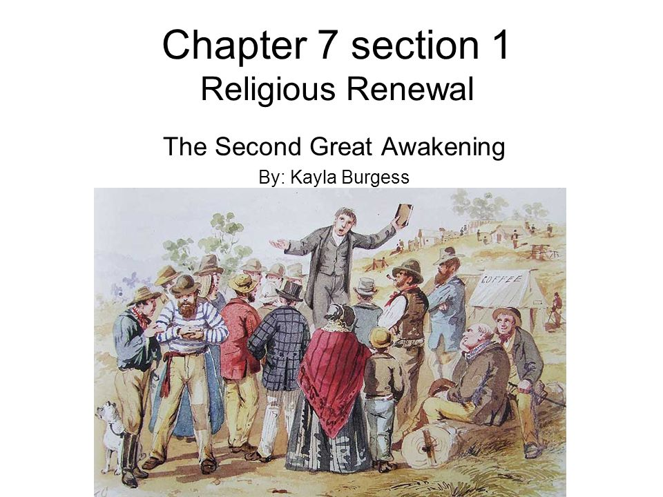 Chapter 7 section 1 Religious Renewal