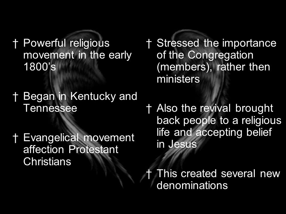 Powerful religious movement in the early 1800's
