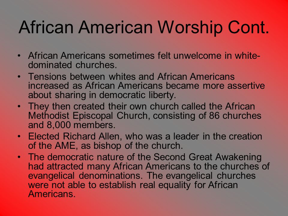 African American Worship Cont.
