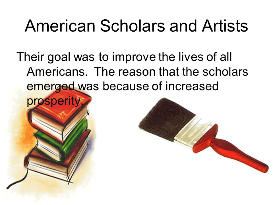 American Scholars and Artists