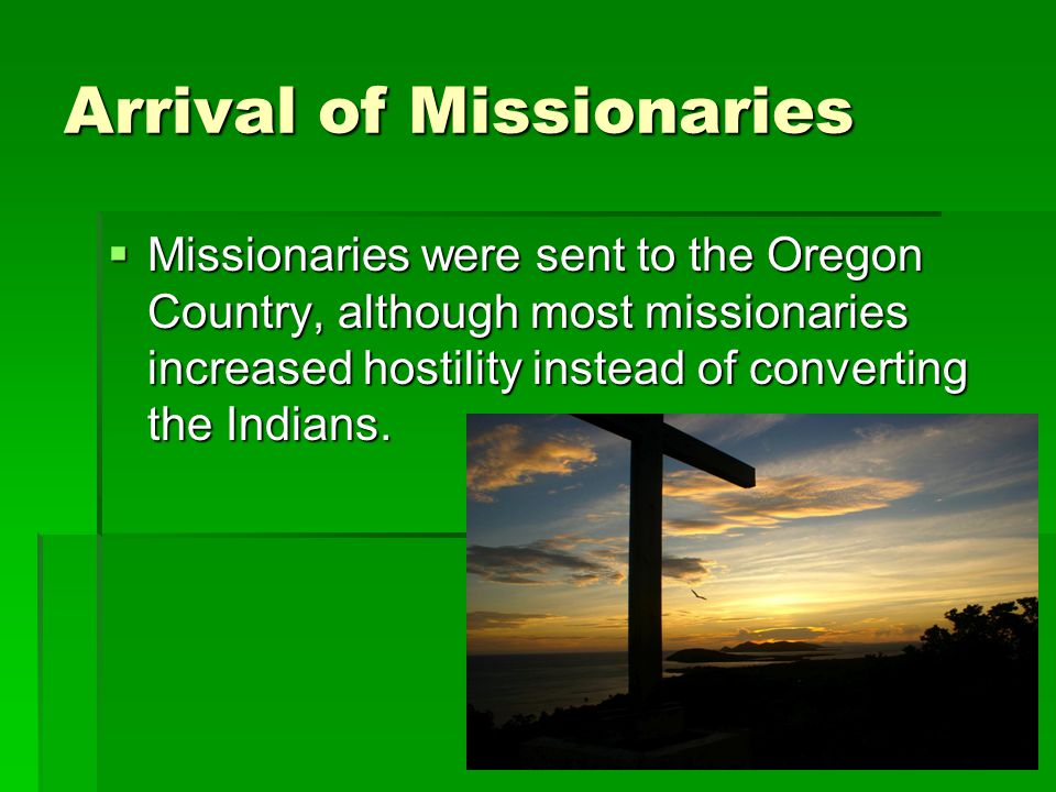 Arrival of Missionaries