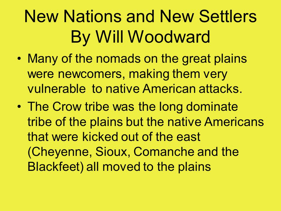New Nations and New Settlers By Will Woodward