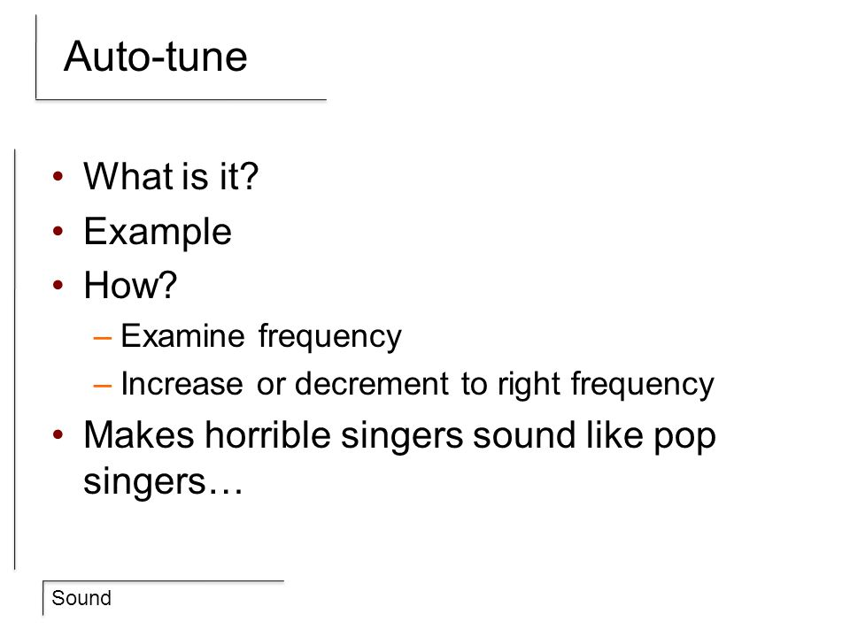 Auto-tune What is it Example How