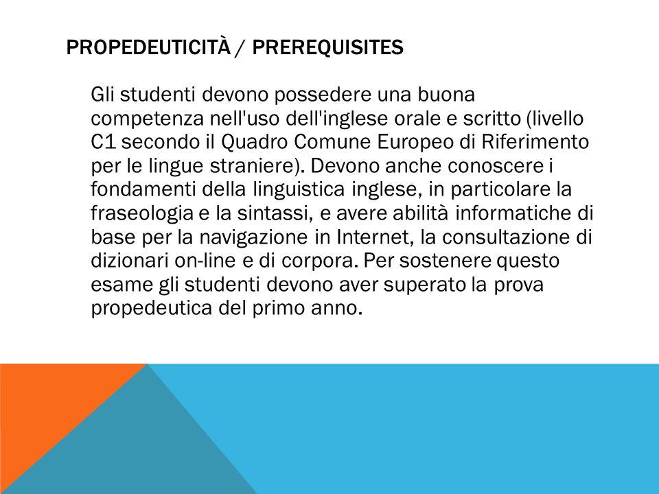 propedeuticitÀ / PREREQUISITES