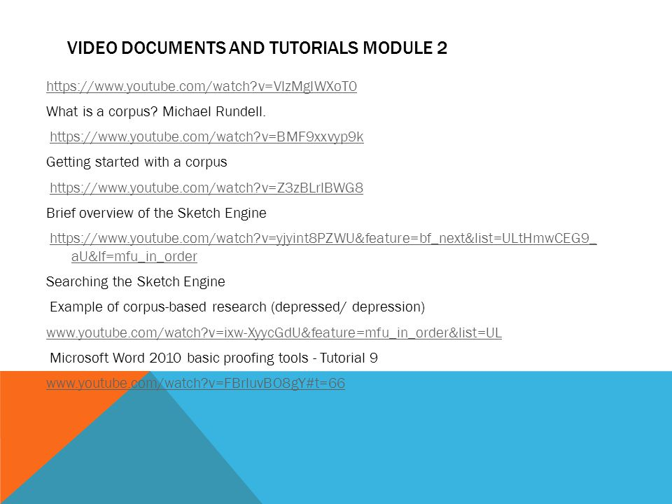 VIDEO DOCUMENTS AND TUTORIALS MODULE 2