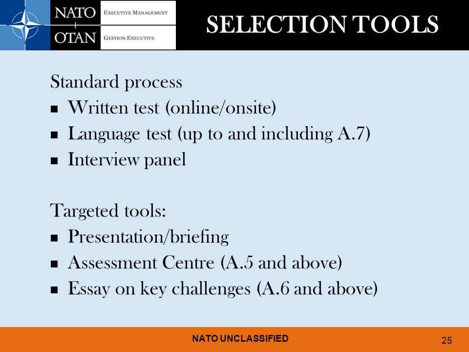 SELECTION TOOLS Standard process Written test (online/onsite)