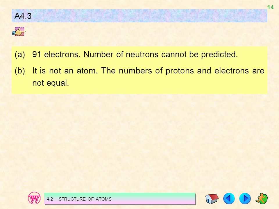 (a) 91 electrons. Number of neutrons cannot be predicted.