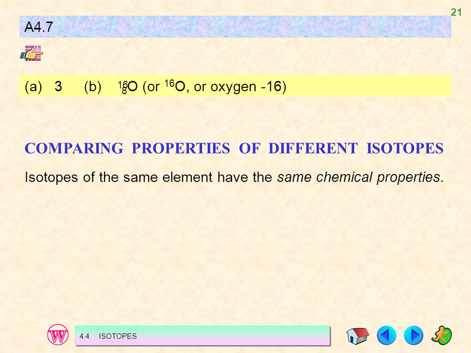 COMPARING PROPERTIES OF DIFFERENT ISOTOPES
