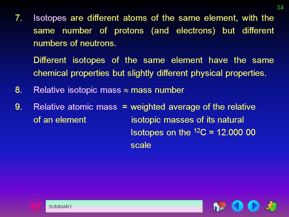8. Relative isotopic mass  mass number