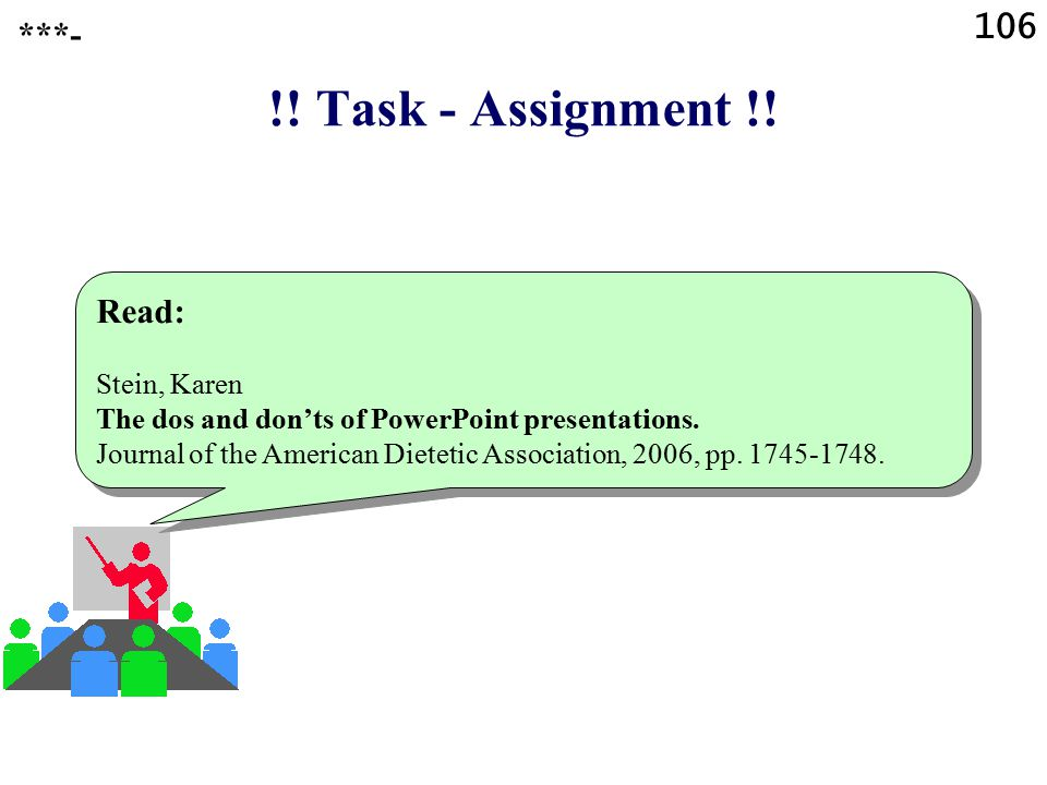 !! Task - Assignment !! 106 ***- Read: Stein, Karen