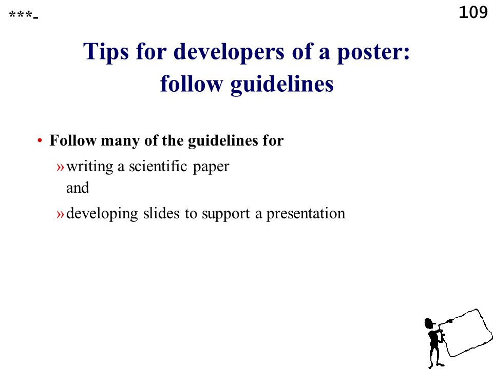Tips for developers of a poster: follow guidelines