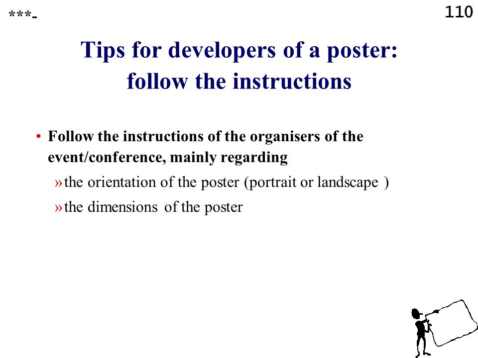 Tips for developers of a poster: follow the instructions
