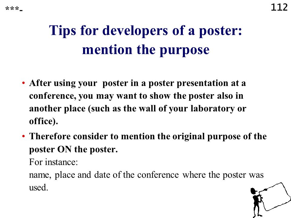 Tips for developers of a poster: mention the purpose