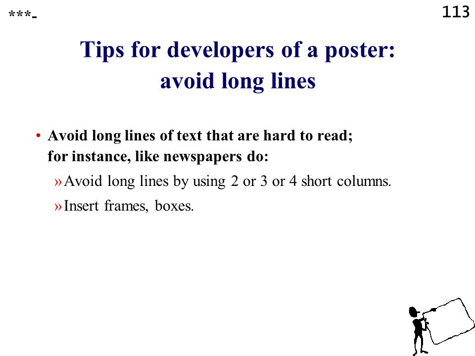 Tips for developers of a poster: avoid long lines