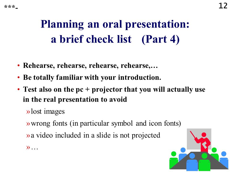 Planning an oral presentation: a brief check list (Part 4)