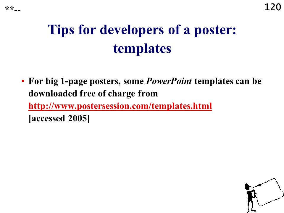 Tips for developers of a poster: templates