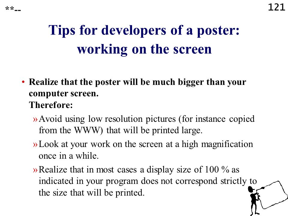 Tips for developers of a poster: working on the screen