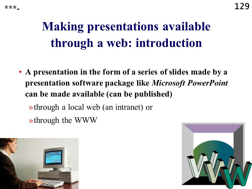Making presentations available through a web: introduction