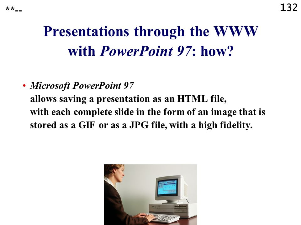 Presentations through the WWW with PowerPoint 97: how