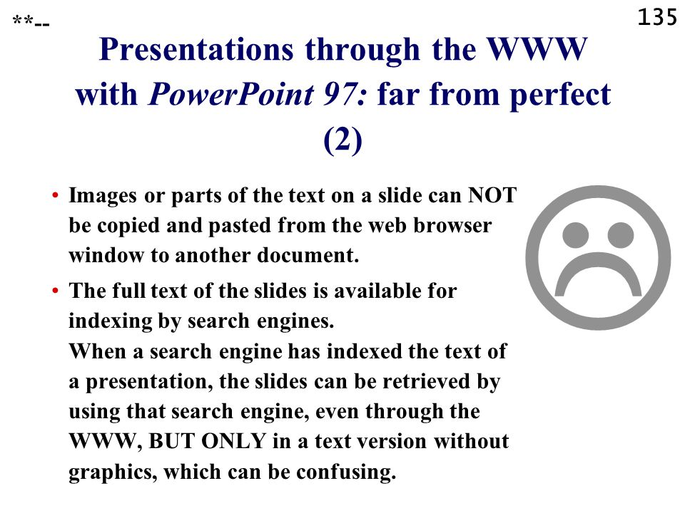 Presentations through the WWW with PowerPoint 97: far from perfect (2)