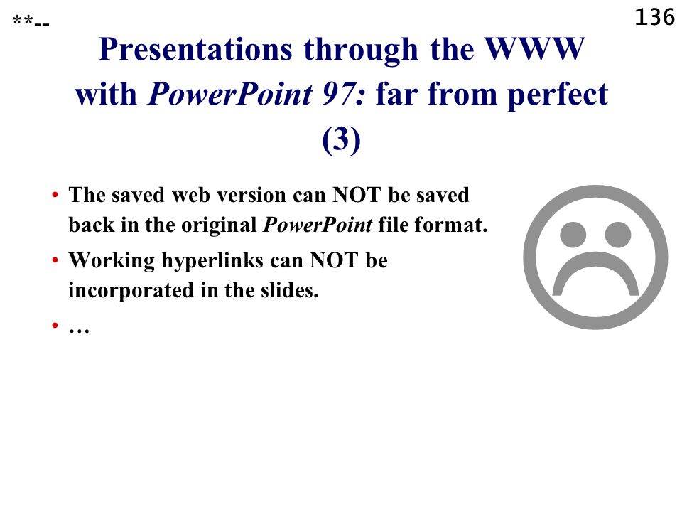 Presentations through the WWW with PowerPoint 97: far from perfect (3)
