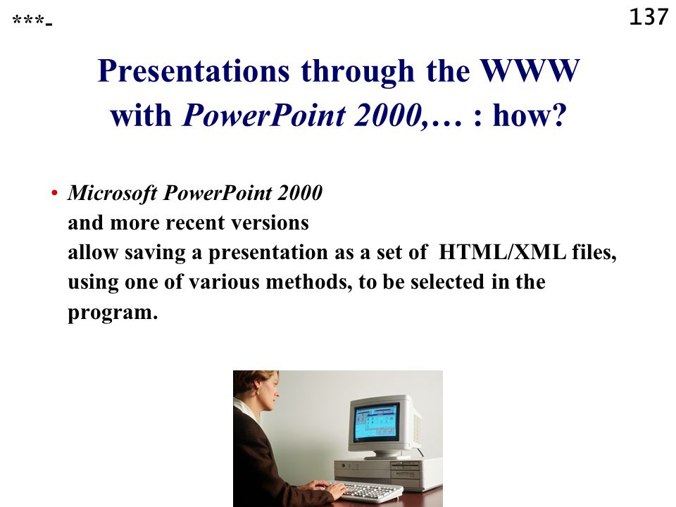 Presentations through the WWW with PowerPoint 2000,… : how