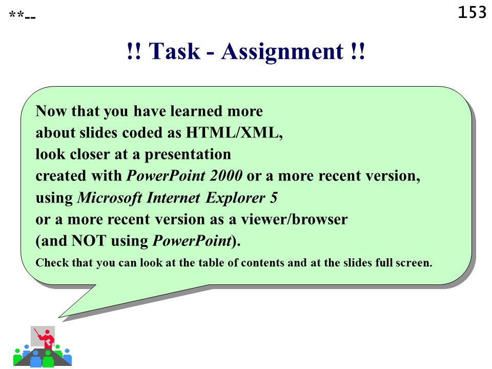 153 **-- !! Task - Assignment !!