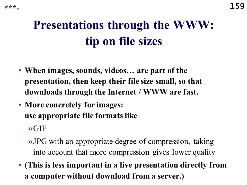 Presentations through the WWW: tip on file sizes